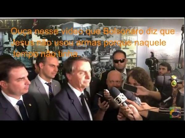 Bolsonaro diz que Jesus não usou arma de fogo, porque não tinha
