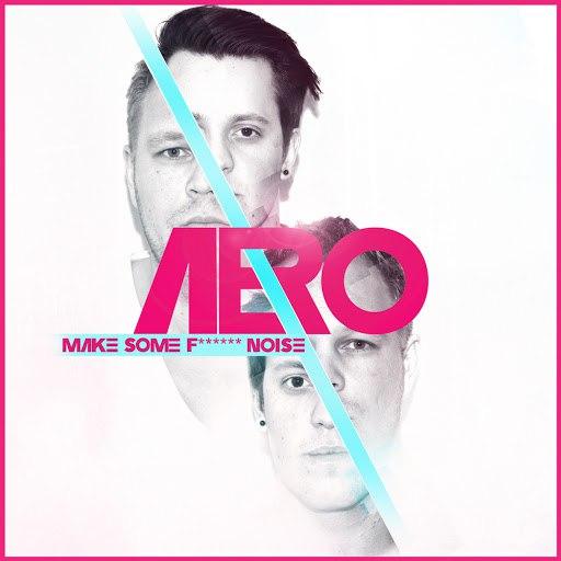 Aero альбом Make Some F... Noise