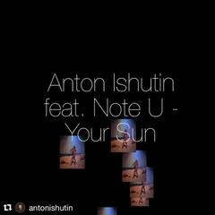 ANTON ISHUTIN FEAT NOTE U BE MY LOVER ORIGINAL MIX СКАЧАТЬ БЕСПЛАТНО