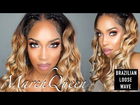 This MarchQueen Brazilian Loose Wave tho !! | Nancy Bre Ramos