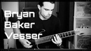 Bryan Baker: second demo from debut album from Vesser
