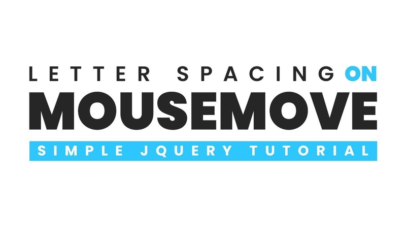 Letter Spacing on Mousemove | Html CSS and jQuery