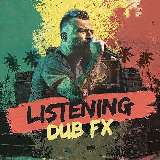 Dub FX альбом Listening
