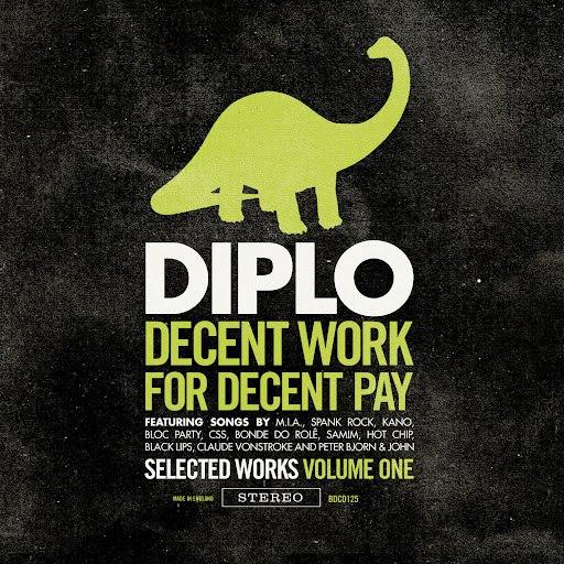 Diplo альбом Decent Work For Decent Pay