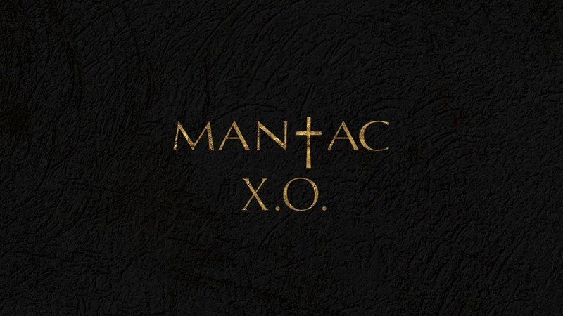 MANĪAC - X.O. I Official Audio | 2018