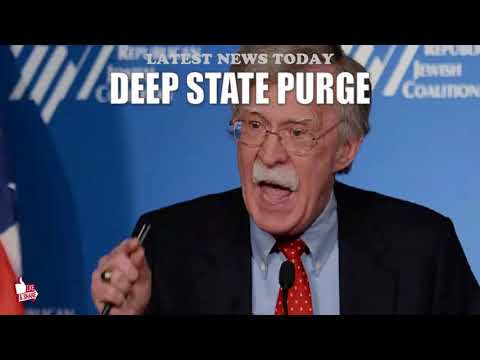 Hang On Folks, Bolton's Not Done Purging Deep State Operatives!