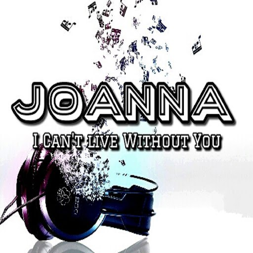 Joanna альбом I Can't Live Without You
