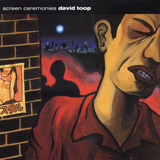 David Toop альбом Screen Ceremonies