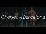 Promo | Chelsea - Barcelona | Abdullaev | vk.com/nice_football