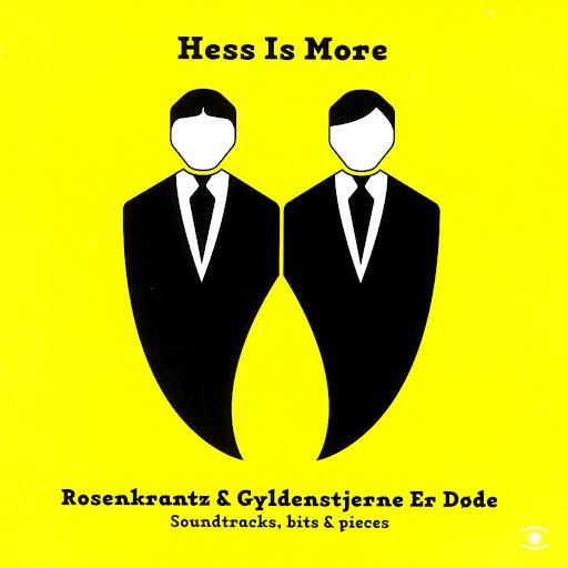 Hess Is More альбом Rosenkrantz & Gyldenstjerne Er Døde