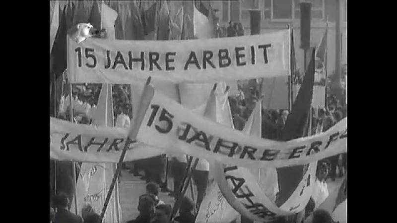 Der DEFA Augenzeuge 14.10.1964 - 15 Jahre DDR - Staatsratsgebäude, Fackelzug, Demo u.a.