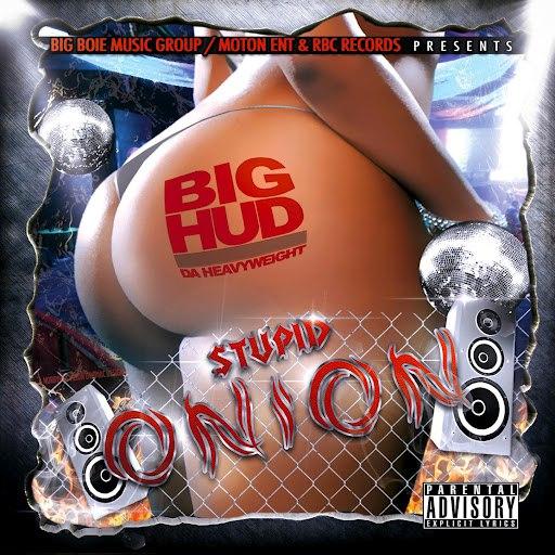 Big Hud альбом Stupid Onion