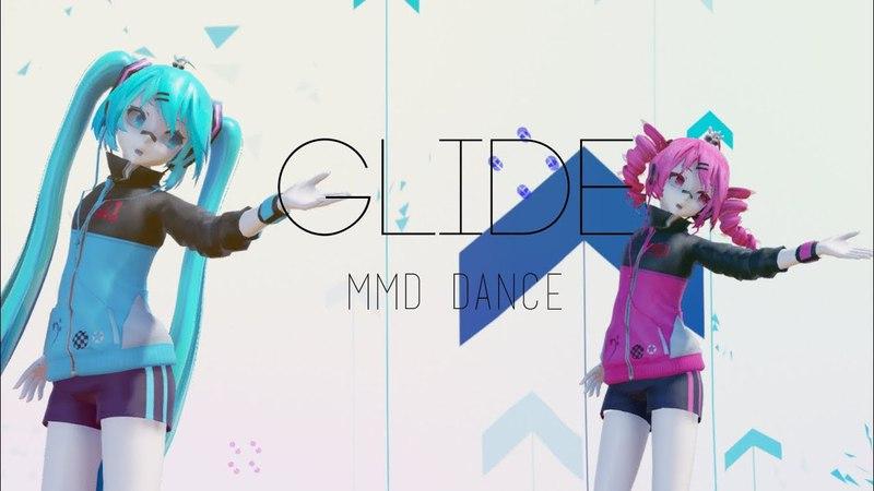 ☆【MMD Dance】☆ GLIDE HD 1080p DL by yurie様