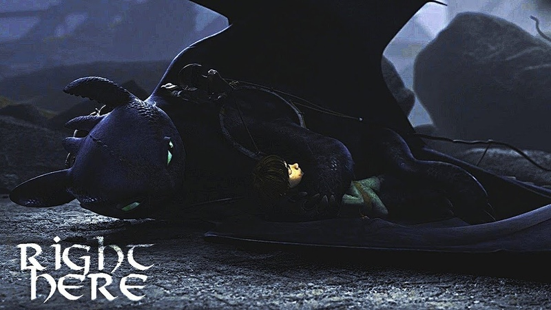 HTTYD ► Hiccup Toothless ► Right Here