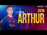 Артур Мело - Добро пожаловать в Барселону