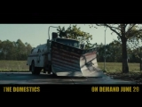 The Domestics Trailer
