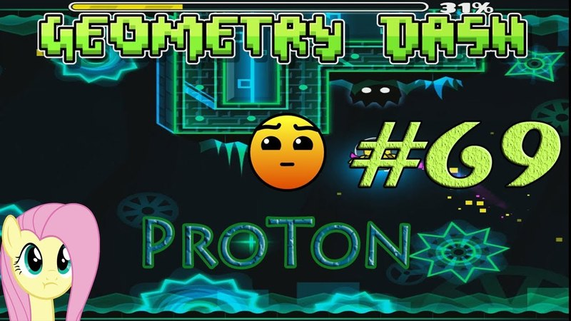 Geometry Dash (GD) 69 - Proton - hard
