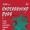 10.02.18. «Underground Dogs» vol. 2 by BNF