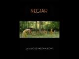 Нектар _ Nectar (2014) Франция