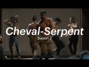 Cheval Serpent s02