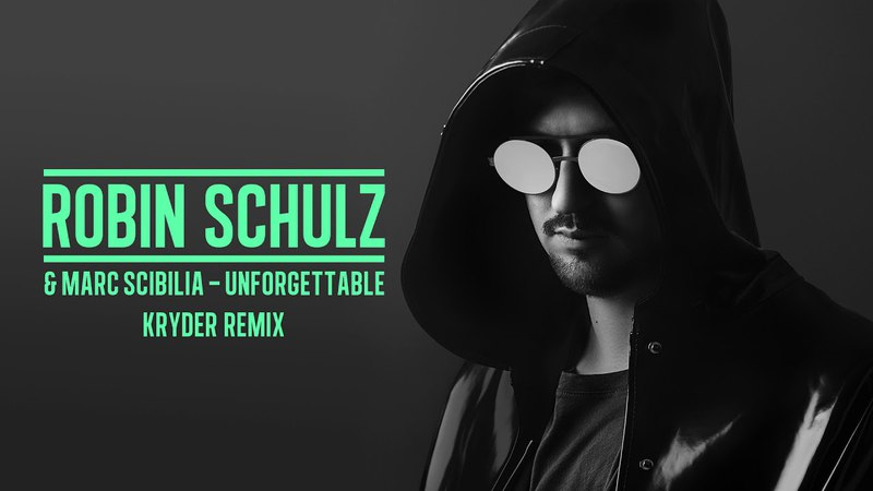 ROBIN SCHULZ MARC SCIBILIA - UNFORGETTABLE [KRYDER REMIX] (OFFICIAL AUDIO)