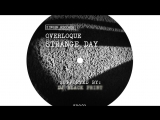 ZR021 Overloque - Strange Day EP