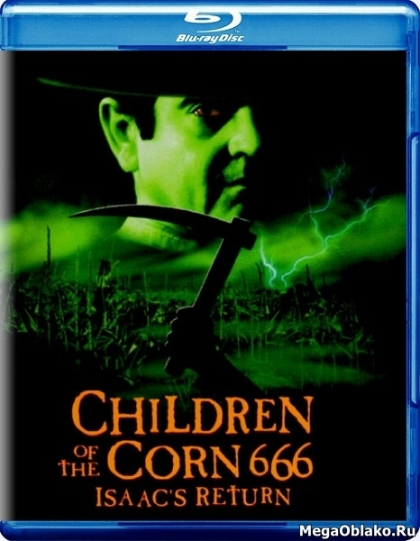 Дети кукурузы 666: Айзек вернулся / Children of the Corn 666: Isaac's Return (1999/BDRip/HDRip)