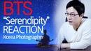 [ENG/KOR] 'SERENDIPITY' REACTION BTS /KOREA PHOTOGRAPHER KO