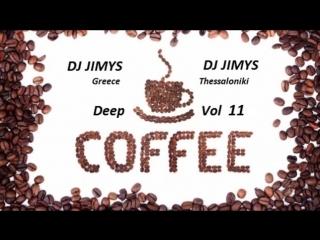 DJ JIMYS Mix Deep Cafe Vol 11.mp4