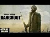Рекрут Саджан Сингх | Sajjan Singh Rangroot | Официальный трейлер | Indian Films | RUS SUB