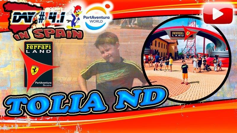 Tolia ND ВЛОГ Испания День4.1 ФеррариЛэнд Обзор Store и Детская площадка Страшная жара в Августе!