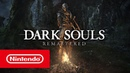 Dark Souls: Remastered – Launch Trailer (Nintendo Switch)