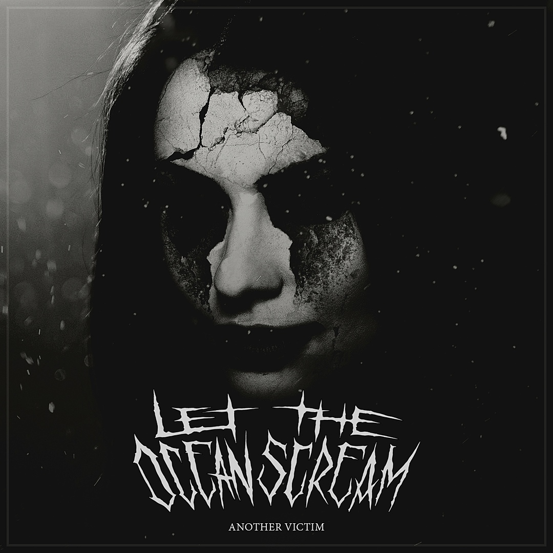 Let The Ocean Scream - Another Victim (2018)