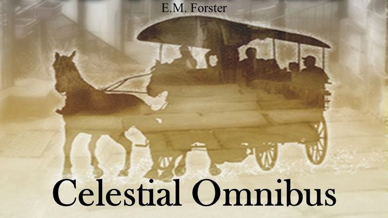 Learn English Through Story - Celestial Omnibus by E.M. Forster