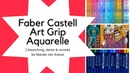 Faber Castell Art Grip Aquarelle swatching, demo and review