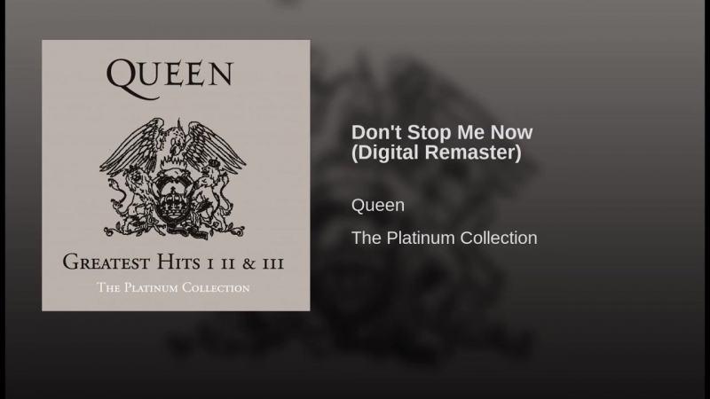 Dont Stop Me Now (Digital Remaster)