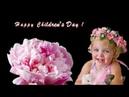 *** Happy Children's Day ***