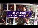 Kit Sunders - 1 min. Mixfeeling 5