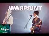 The Interface Warpaint