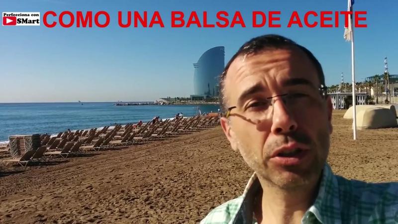 Como_una_balsa_de_aceite_Perfecciona_tu_espa_241_ol_30