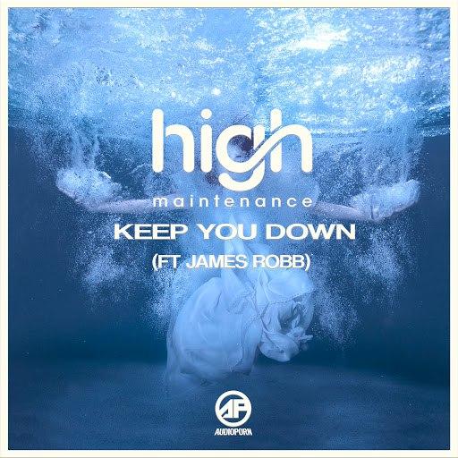 High Maintenance альбом Keep You Down