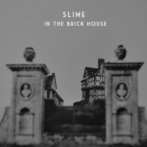 Slime альбом In the Brick House Mixtape