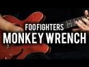 Foo Fighters Monkey Wrench