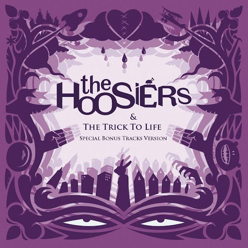 The Hoosiers альбом The Trick To Life