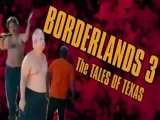 Borderlands 3 The Tales of Texas