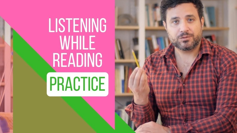 How to Sound Like a Native Speaker Listening while Reading in Practice