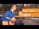 Артём Сутула - Perfect | Fingerstyle cover