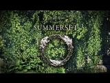 Геймплейный трейлер дополнения Summerset для The Elder Scrolls Online.