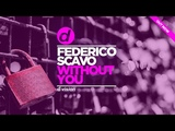 Federico Scavo - Without You (Artwork Video) OUT NOW