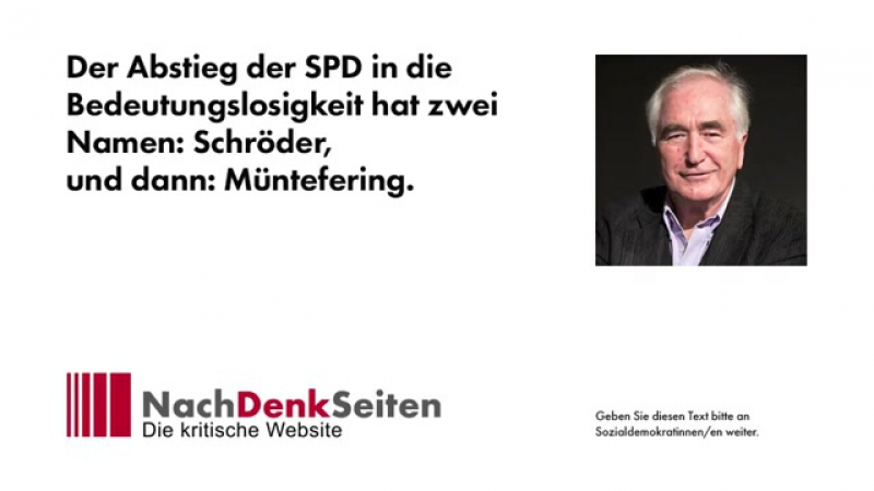 Der Abstieg der SPD in die Bedeutungslosigkeit hat zwei Namen- Schröder- und dann- Müntefering-